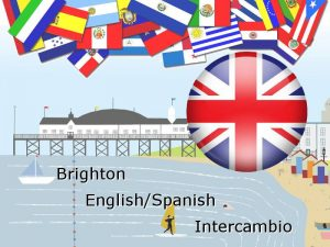 Brighton Spanish English Intercambio